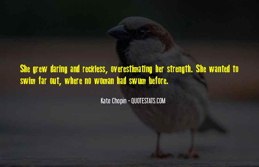Quotes About Daring Woman #1451069