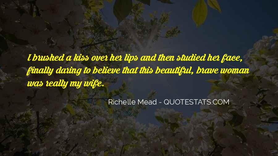Quotes About Daring Woman #1774709