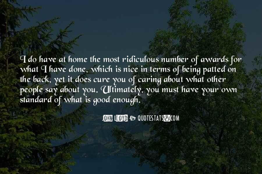 Quotes About Not Caring About What Others Say #139100