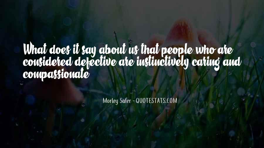 Quotes About Not Caring About What Others Say #140806