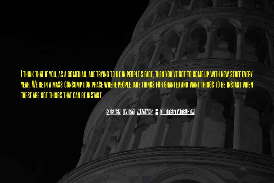 Quotes About Mass Consumption #1127850