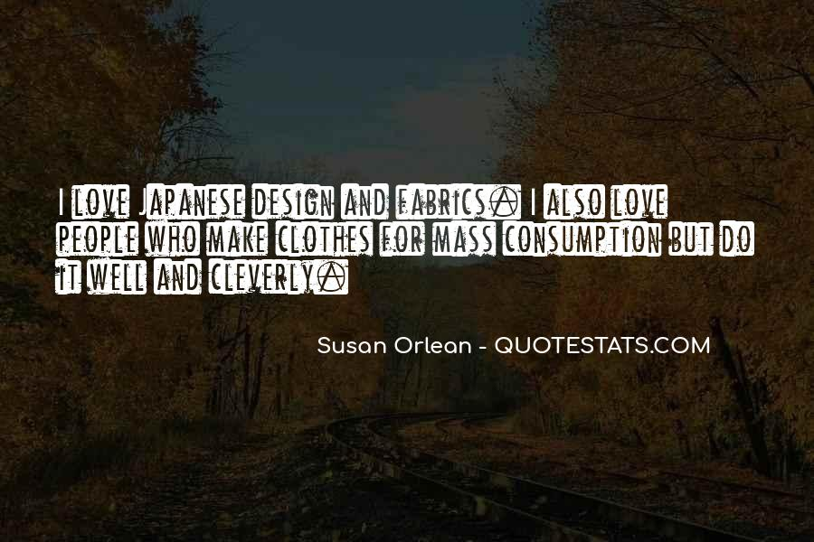 Quotes About Mass Consumption #1210269