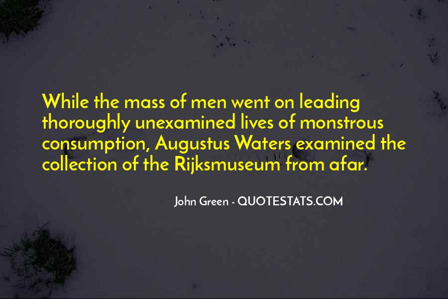Quotes About Mass Consumption #1414668
