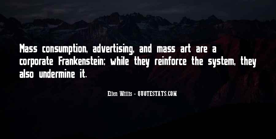 Quotes About Mass Consumption #793145