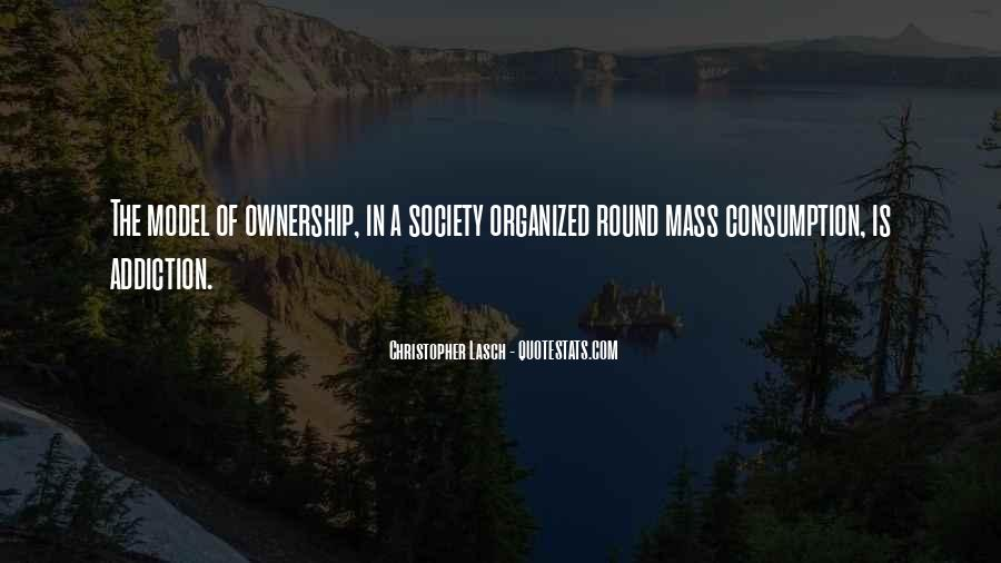 Quotes About Mass Consumption #929873