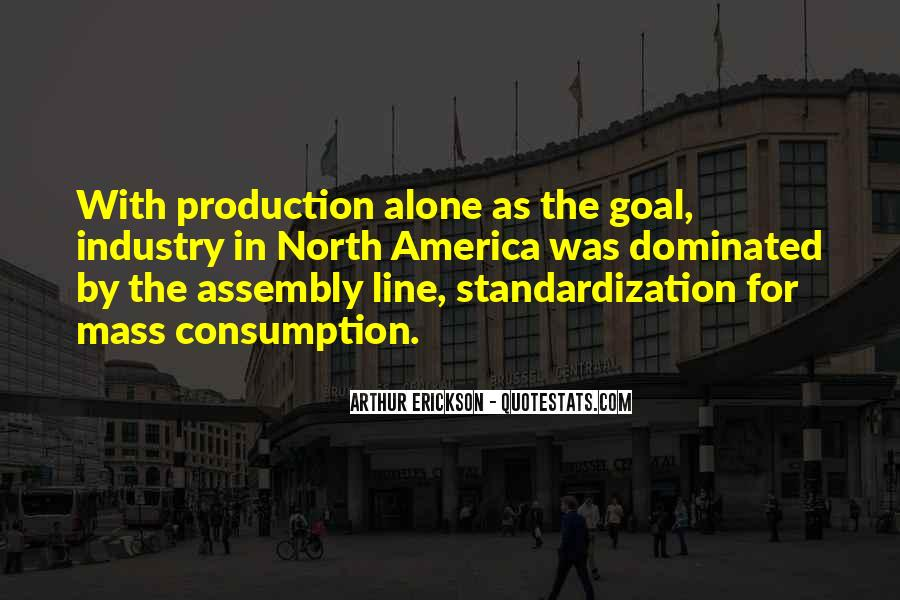 Quotes About Mass Consumption #937762