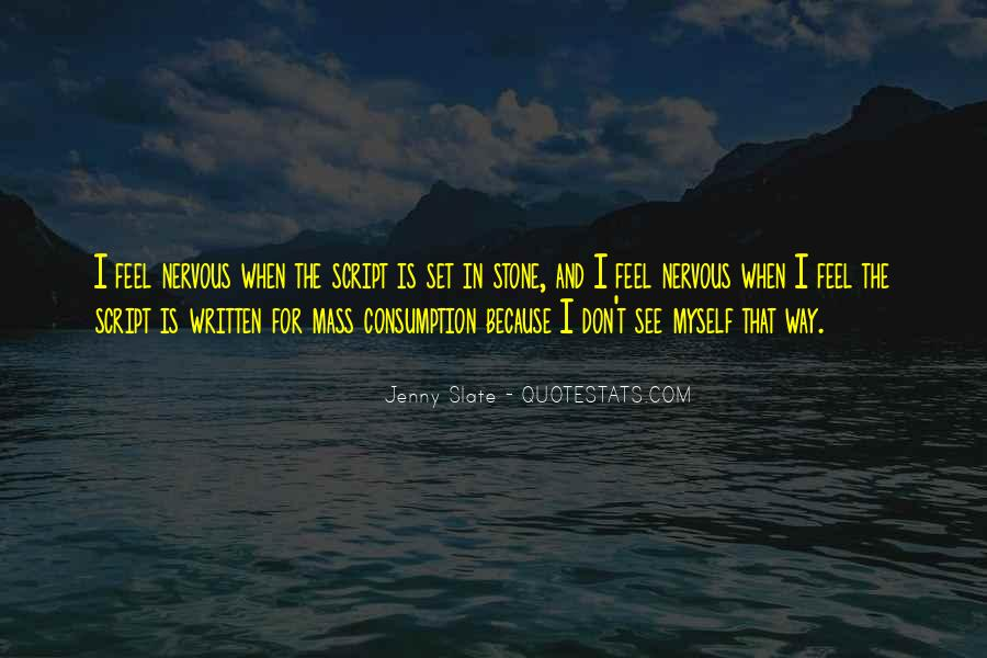 Quotes About Mass Consumption #964376