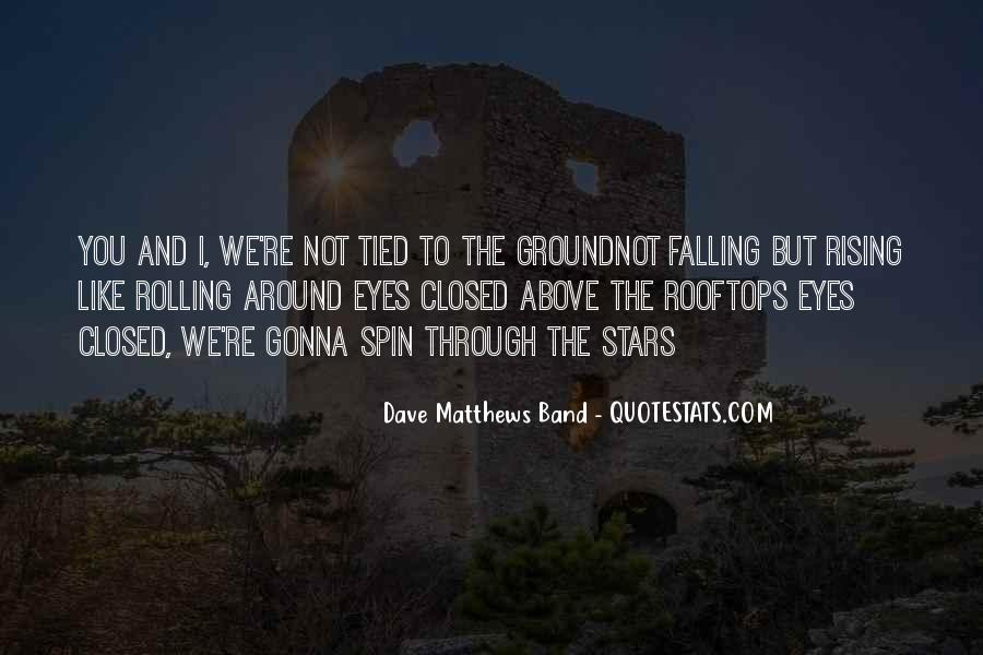 Quotes About Rising And Falling #1216235
