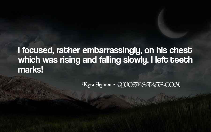 Quotes About Rising And Falling #1627539