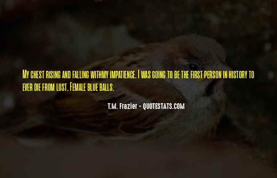 Quotes About Rising And Falling #1859696