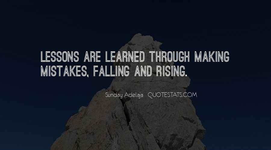 Quotes About Rising And Falling #1867615