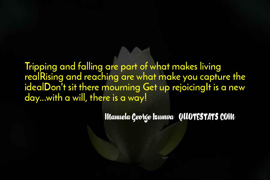 Quotes About Rising And Falling #565198
