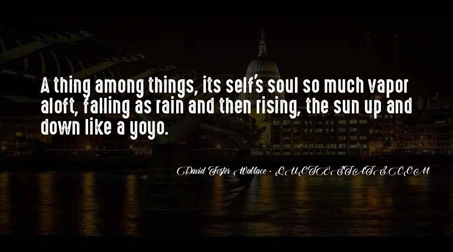 Quotes About Rising And Falling #565315