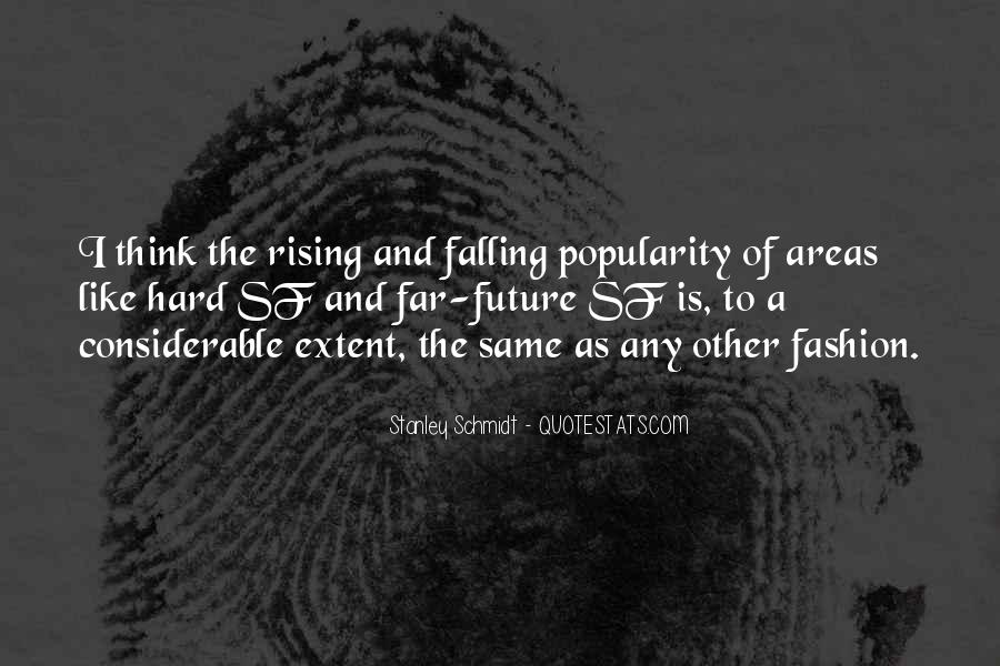 Quotes About Rising And Falling #618603