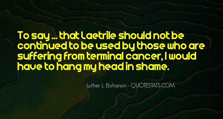 Quotes About Suffering From Cancer #386861