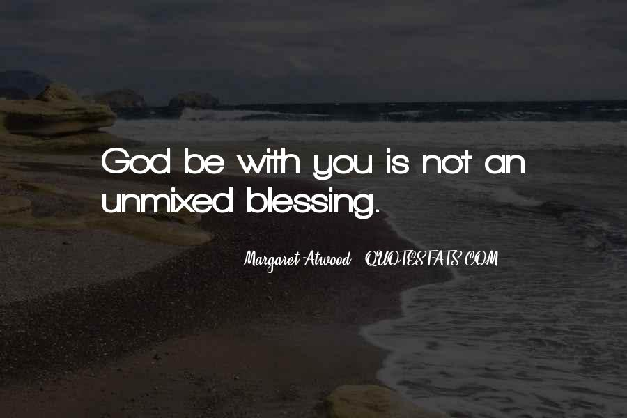 Quotes About God Blessing You #1242276