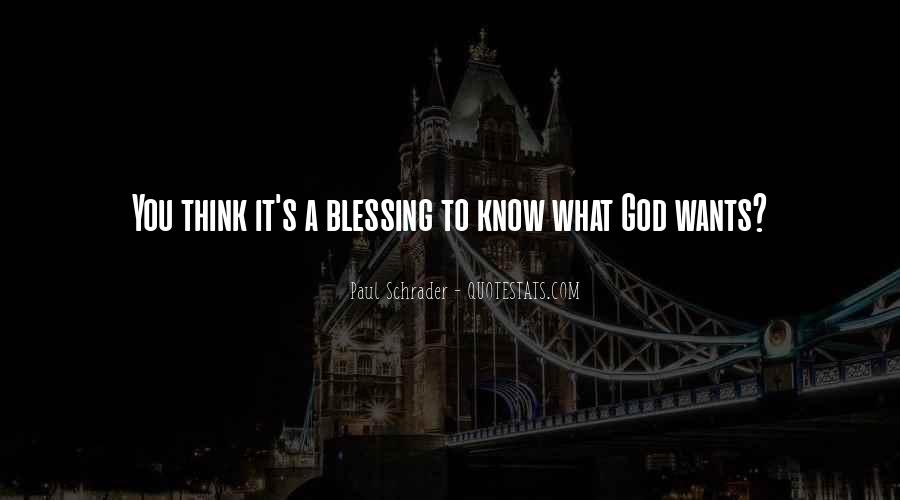 Quotes About God Blessing You #321900