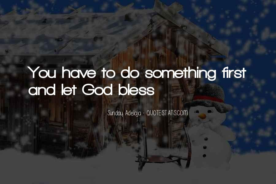 Quotes About God Blessing You #685620