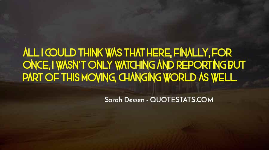 Quotes About Finally Moving #1610358