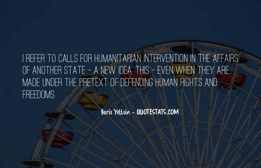 Quotes About Humanitarian Intervention #1374794