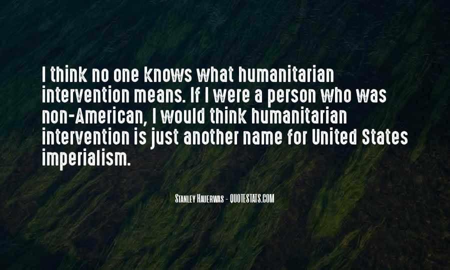 Quotes About Humanitarian Intervention #959980
