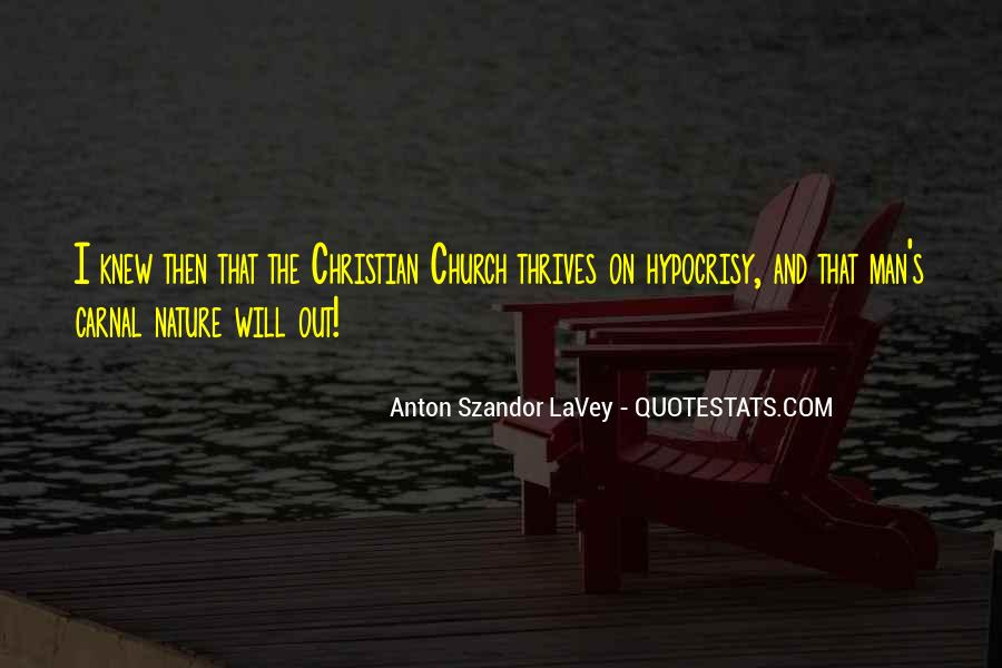 Quotes About Hypocrisy In The Church #15814