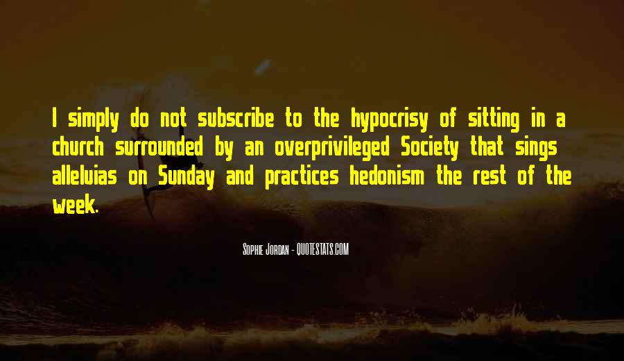 Quotes About Hypocrisy In The Church #594912