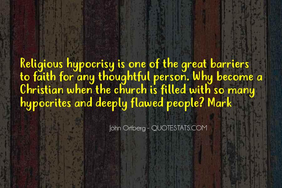 Quotes About Hypocrisy In The Church #771270