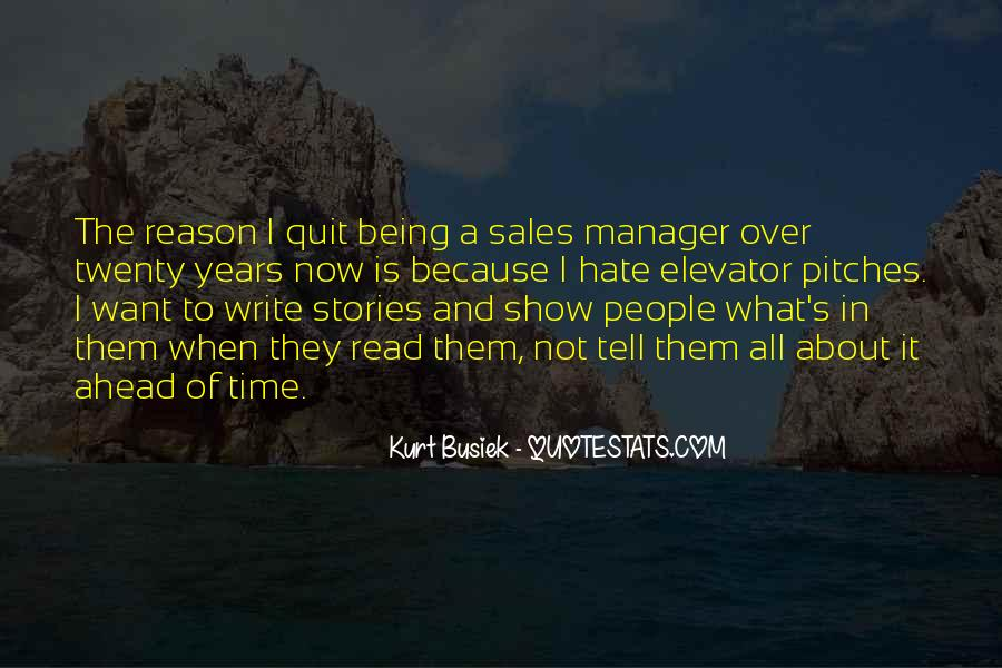 Quotes About Being A Manager #106825