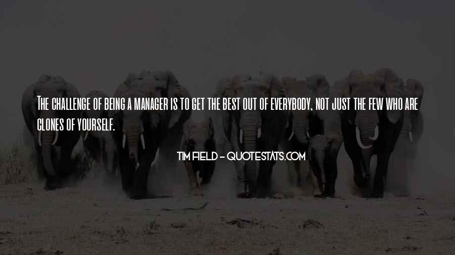 Quotes About Being A Manager #222714