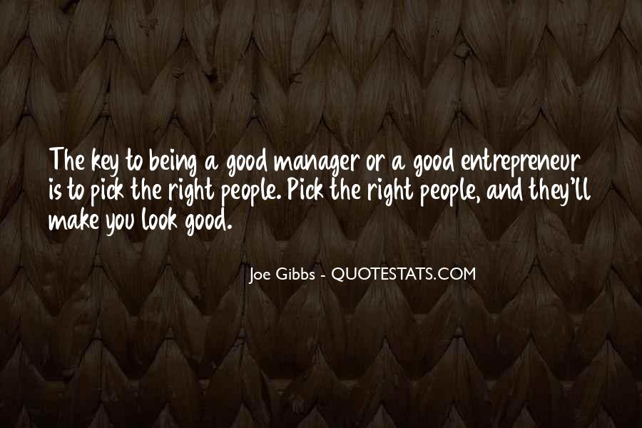 Quotes About Being A Manager #411514