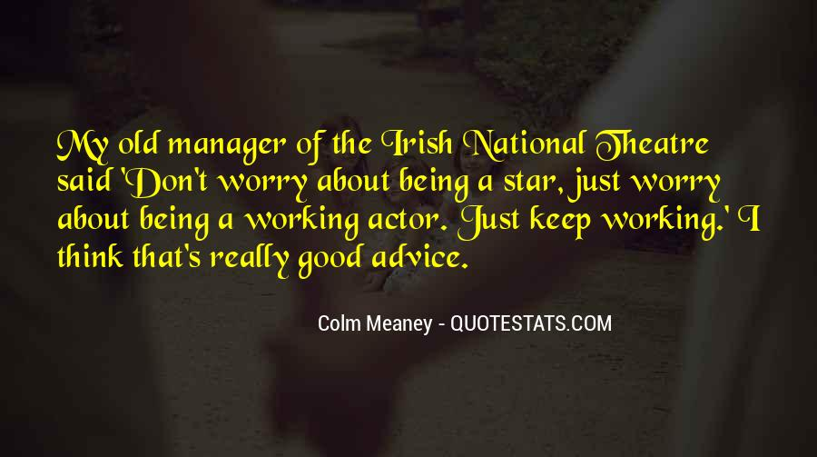 Quotes About Being A Manager #425719