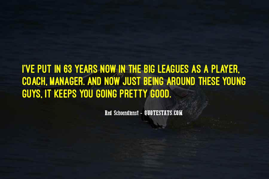 Quotes About Being A Manager #506339