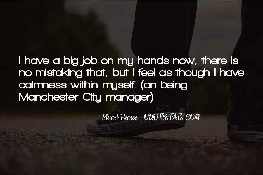 Quotes About Being A Manager #892076