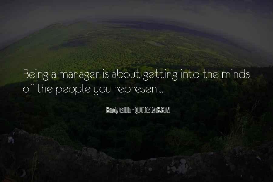 Quotes About Being A Manager #951766