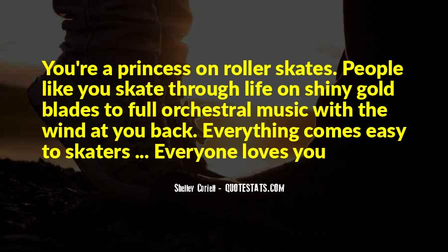 Quotes About Roller Blades #1811534