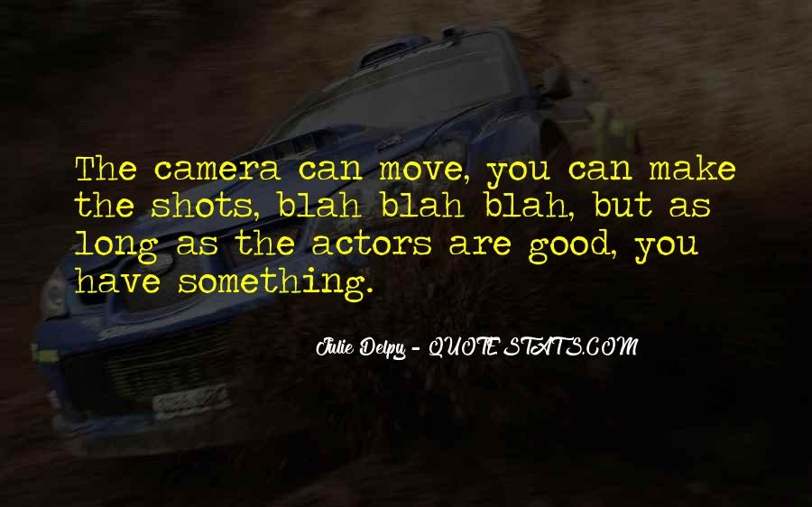 Quotes About Camera #19627