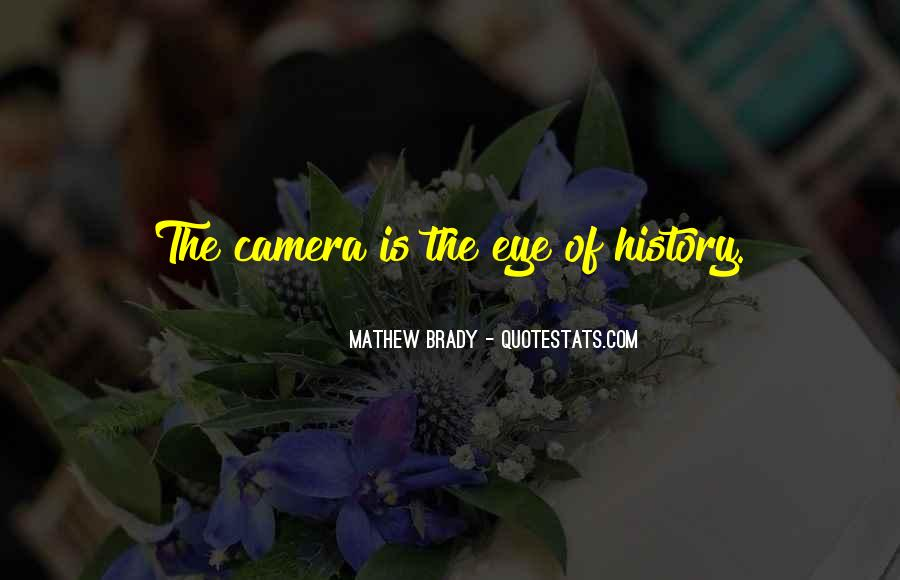 Quotes About Camera #25741