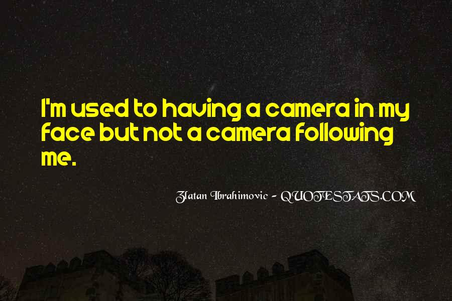 Quotes About Camera #283