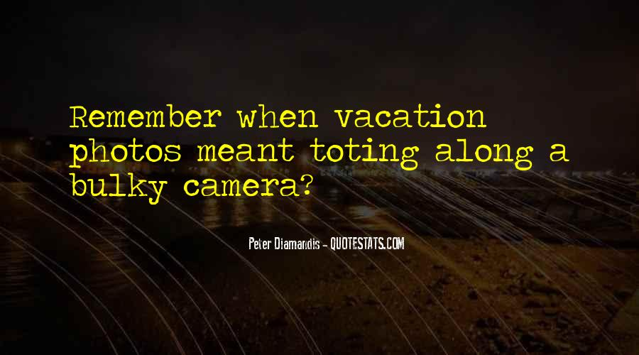 Quotes About Camera #51621