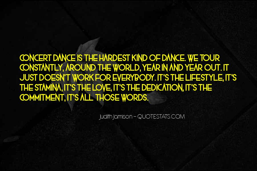 Quotes About Dedication To Dance #183890