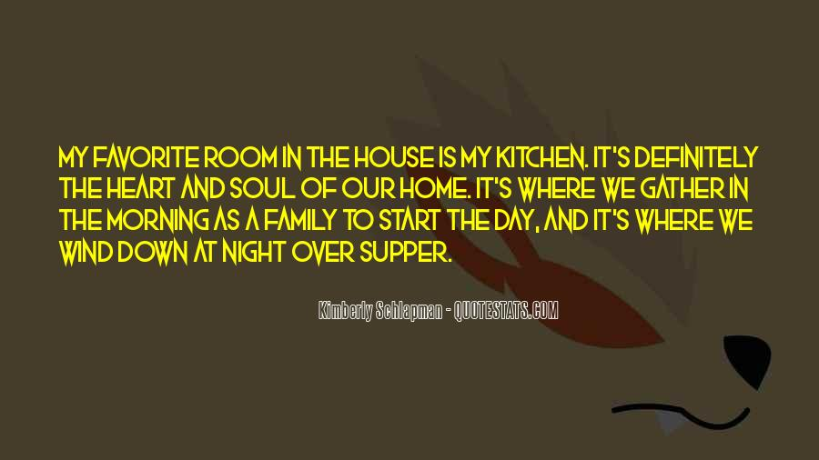 Quotes About Family In The Kitchen #1226622