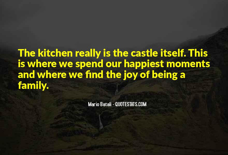 Quotes About Family In The Kitchen #1792774