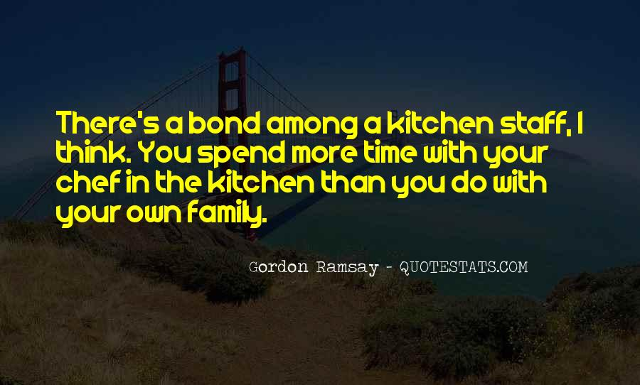 Quotes About Family In The Kitchen #1857154