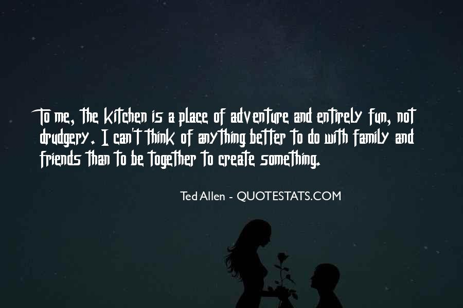 Quotes About Family In The Kitchen #537713