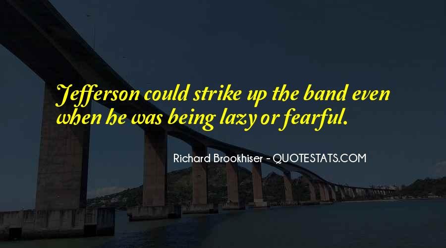Quotes About Not Being Fearful #1295560