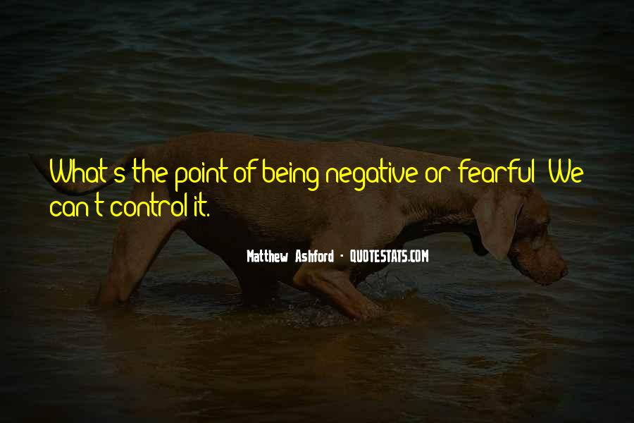 Quotes About Not Being Fearful #300586