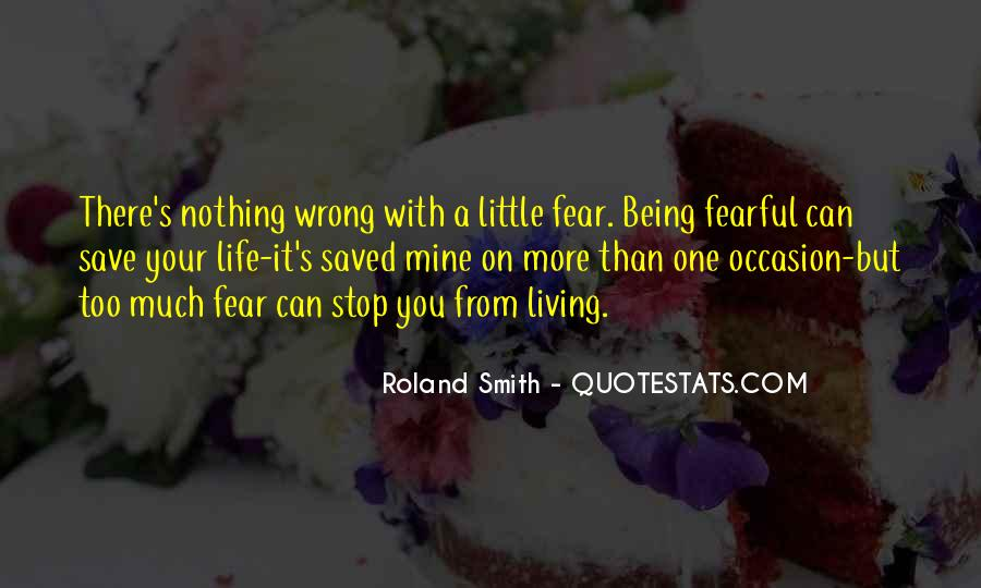 Quotes About Not Being Fearful #666754