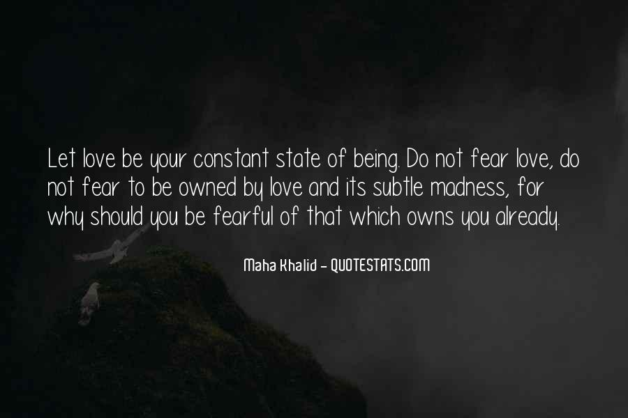 Quotes About Not Being Fearful #80653