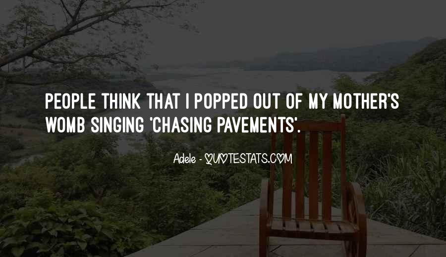 Quotes About Pavements #1834452